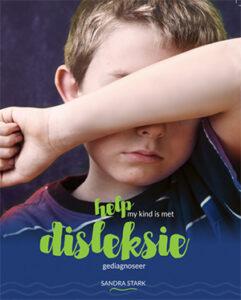 Help my kind is gediagnoseer met disleksie